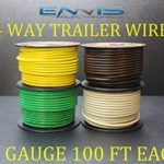 12 GAUGE TRAILER LIGHT WIRE 400 FT ENNIS ELECTRONICS 4 WAY TRAILER LIGHT 100 FT SPOOLS PRIMARY CABLE BROWN GREEN YELLOW WHITE