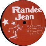 Randee Jean / Pruning / Drummer Bummer