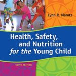 Health, Safety, and Nutrition for the Young Child, 9th Edition – Standalone Book