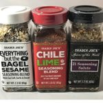 Trader Joe's Seasoning – 21 Salute Seasoning , Chile Lime and Everything but the bagel Seasoning