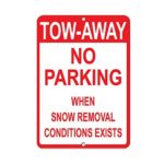 Tow Away No Parking When Snow Removal Conditions Exists Aluminum Metal Sign 8×12 inch