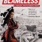 Blameless (Parasol Protectorate Series Book 3)